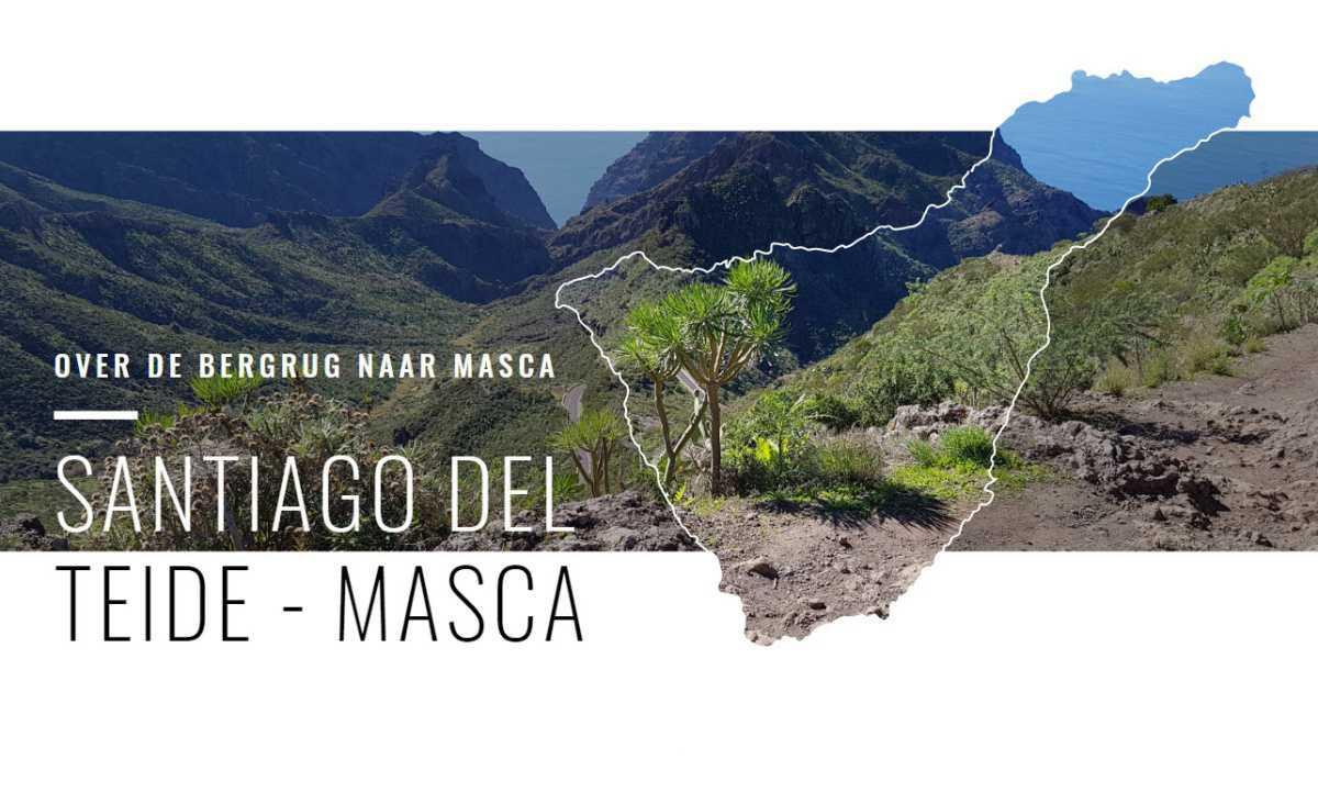 SANTIAGO DEL TEIDE - MASCA ☆☆☆☆☆