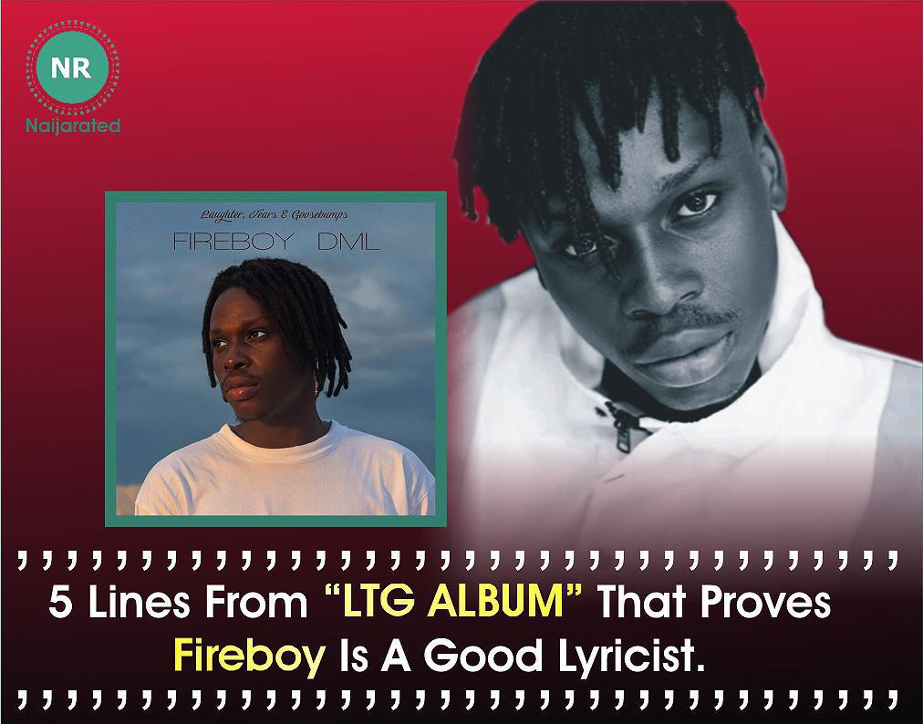 "5 Lines From ""LTG ALBUM"" That Proves Fireboy Is A Good Lyricist"