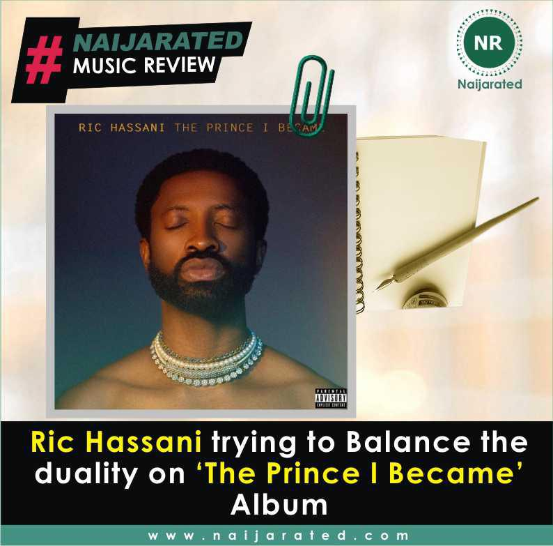 Ric Hassani trying to Balance the duality on 'The Prince I Became' Album