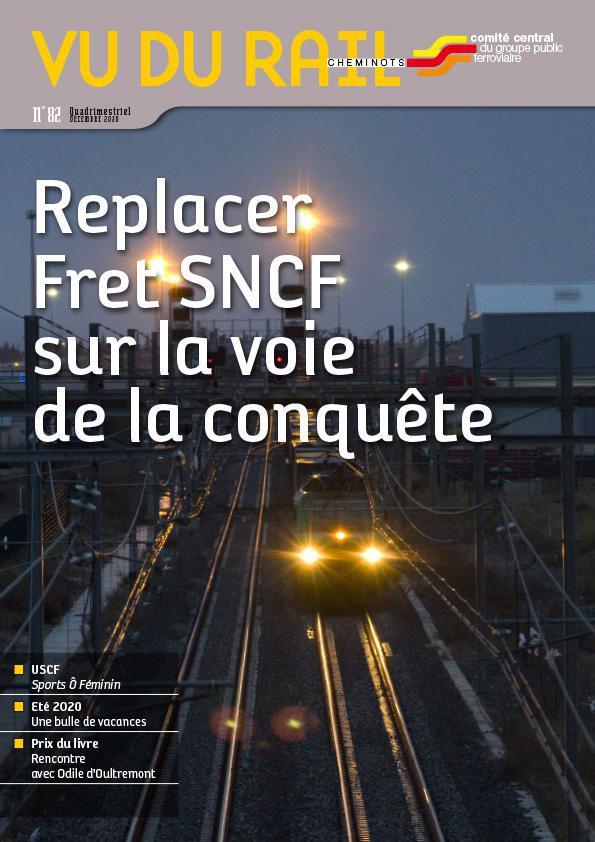 REPLACER FRET SNCF SUR LA VOIE DE LA CONQUÊTE