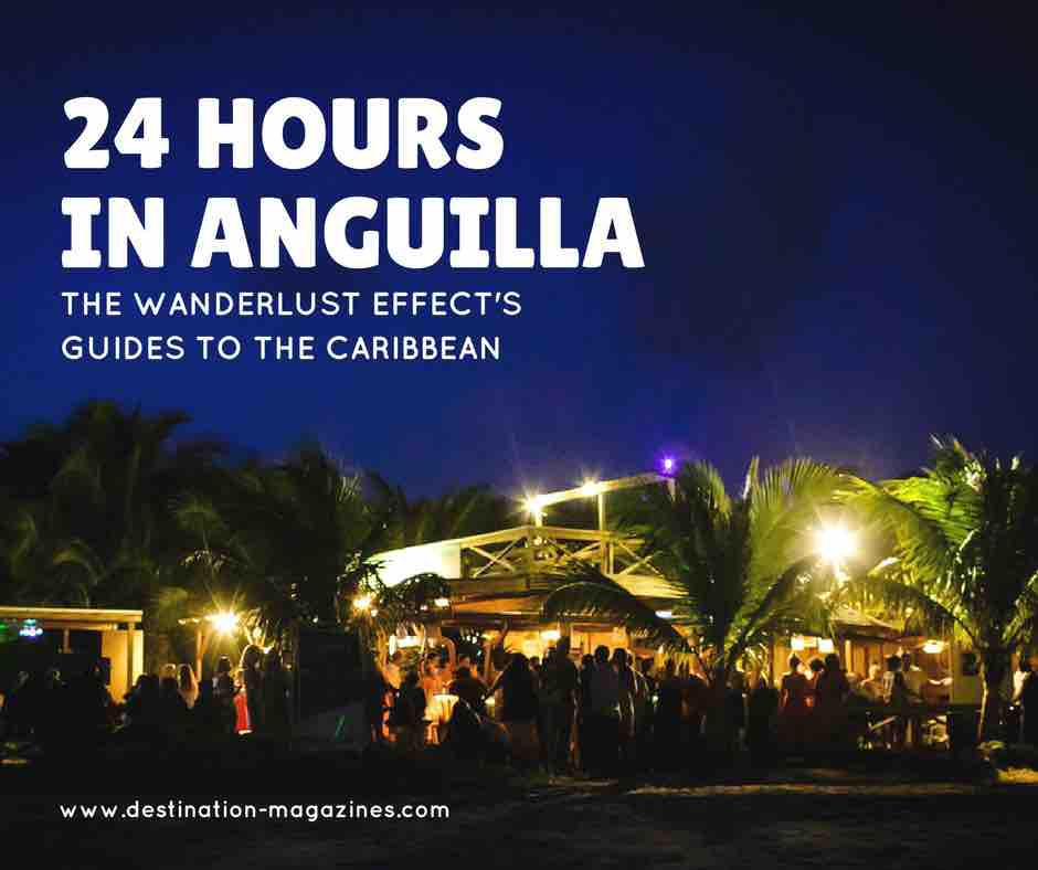 24 Hours in Anguilla