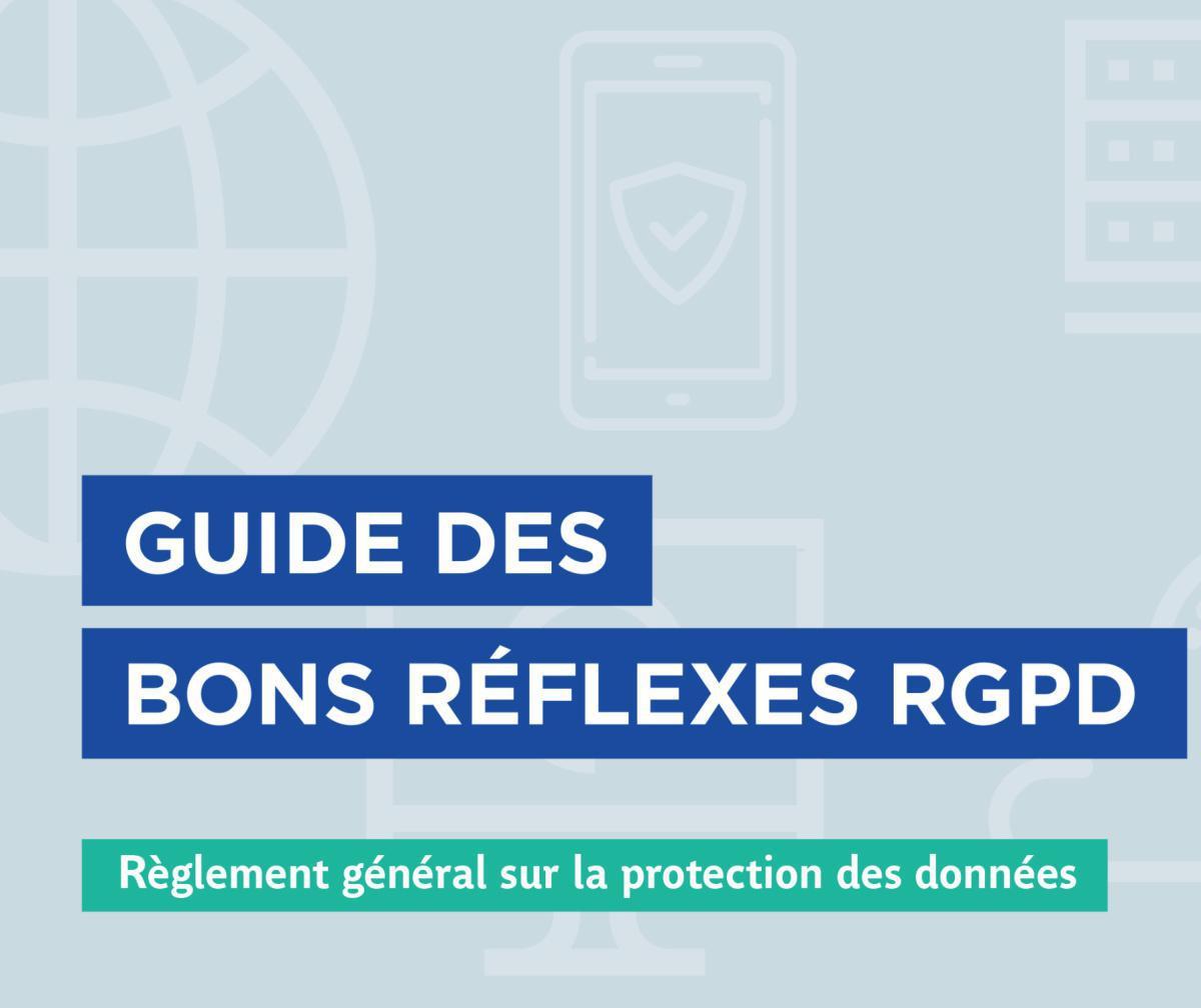 RGPD : les bons réflexes