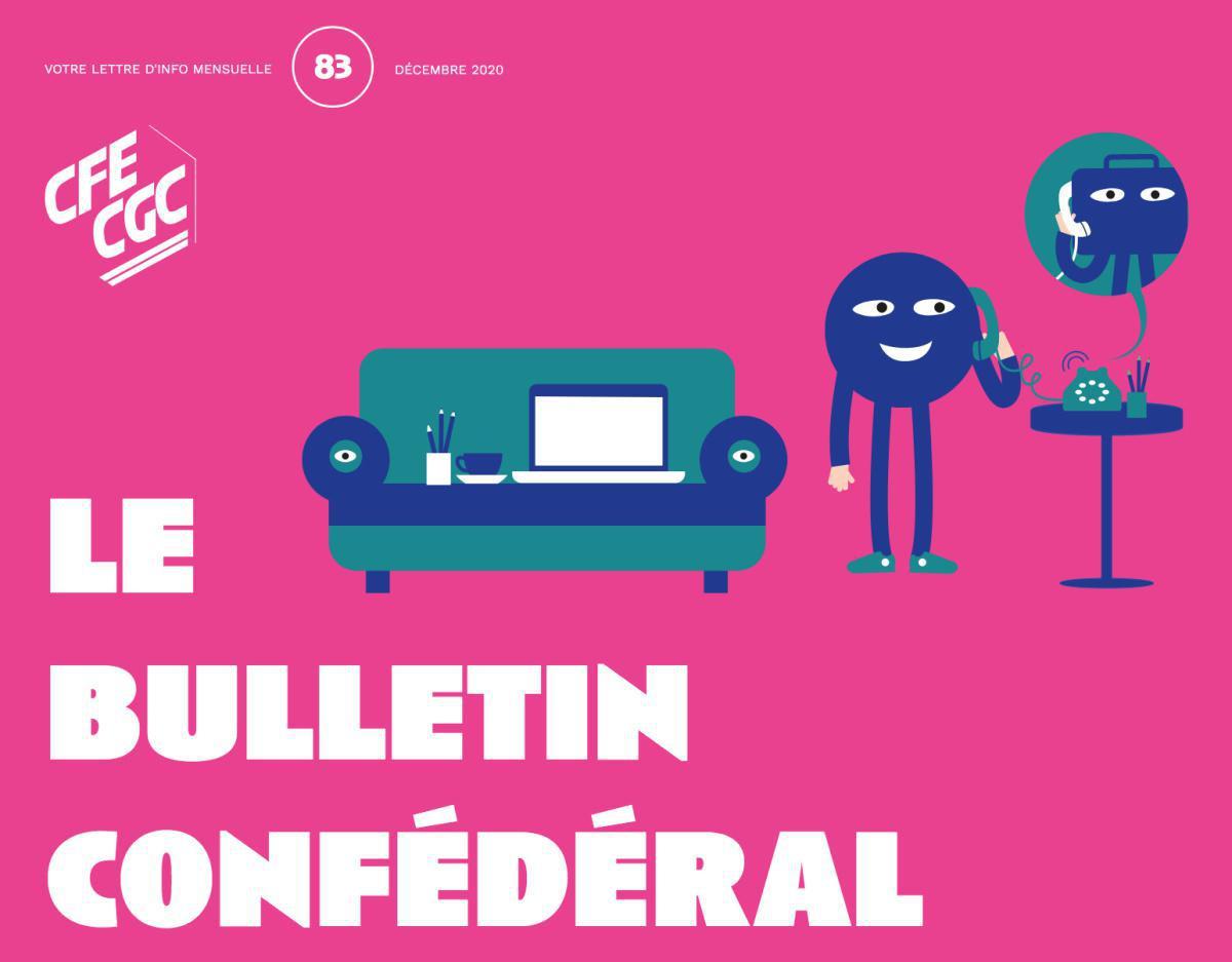 Le Bulletin confédéral n°83 décembre 2020