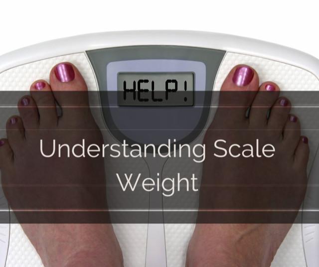 Understanding Scale Weight