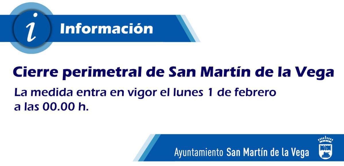 INFORMACIÓN AL VECINO - CIERRE PERIMETRAL SAN MARTÍN DE LA VEGA