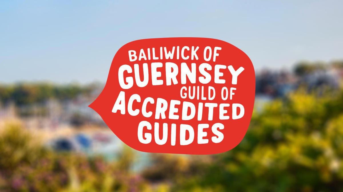 Bailiwick of Guernsey Guild for Accredited Guides