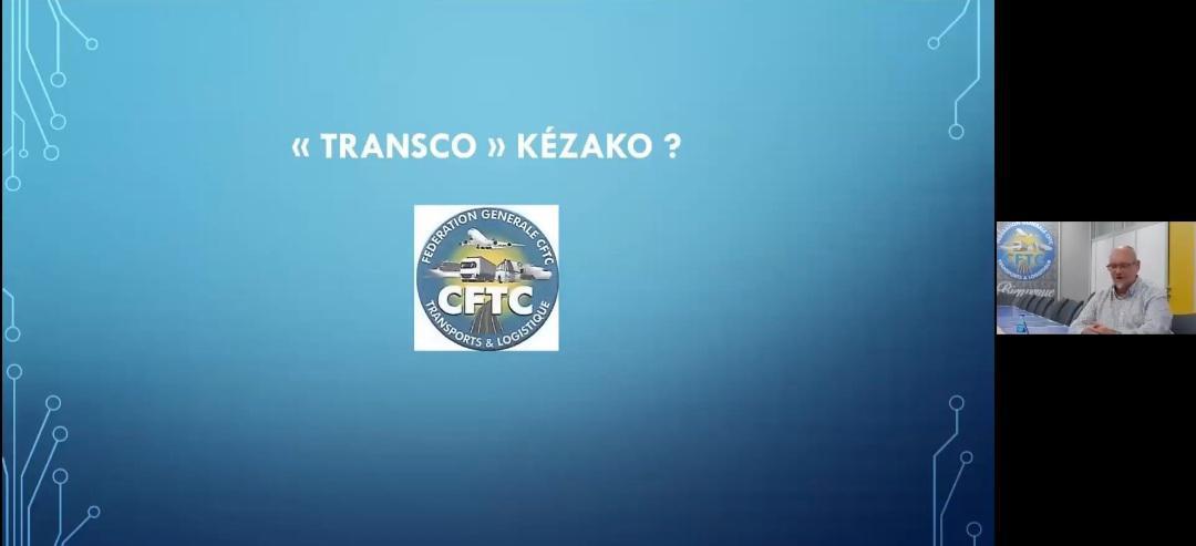 Webinaire FGT CFTC/TRANSCO (Transition collective) KESAKO Animé par Maxime DUMONT.