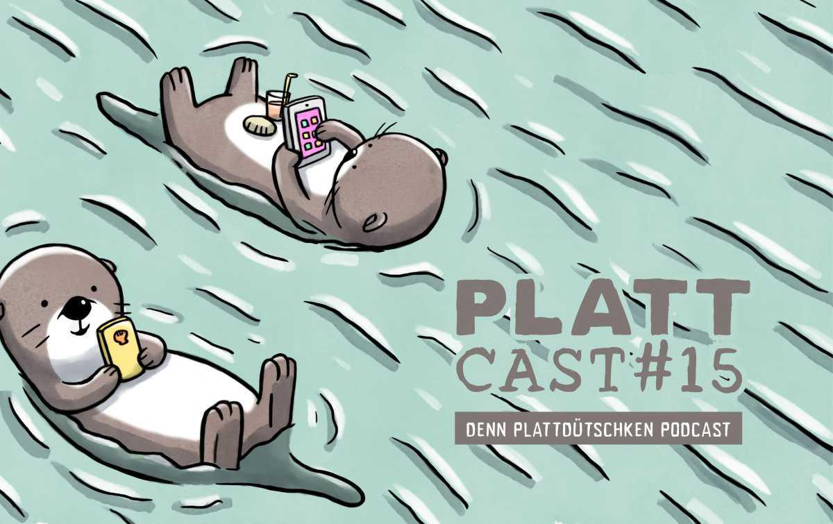 Plattcast 15: Wüppkepott