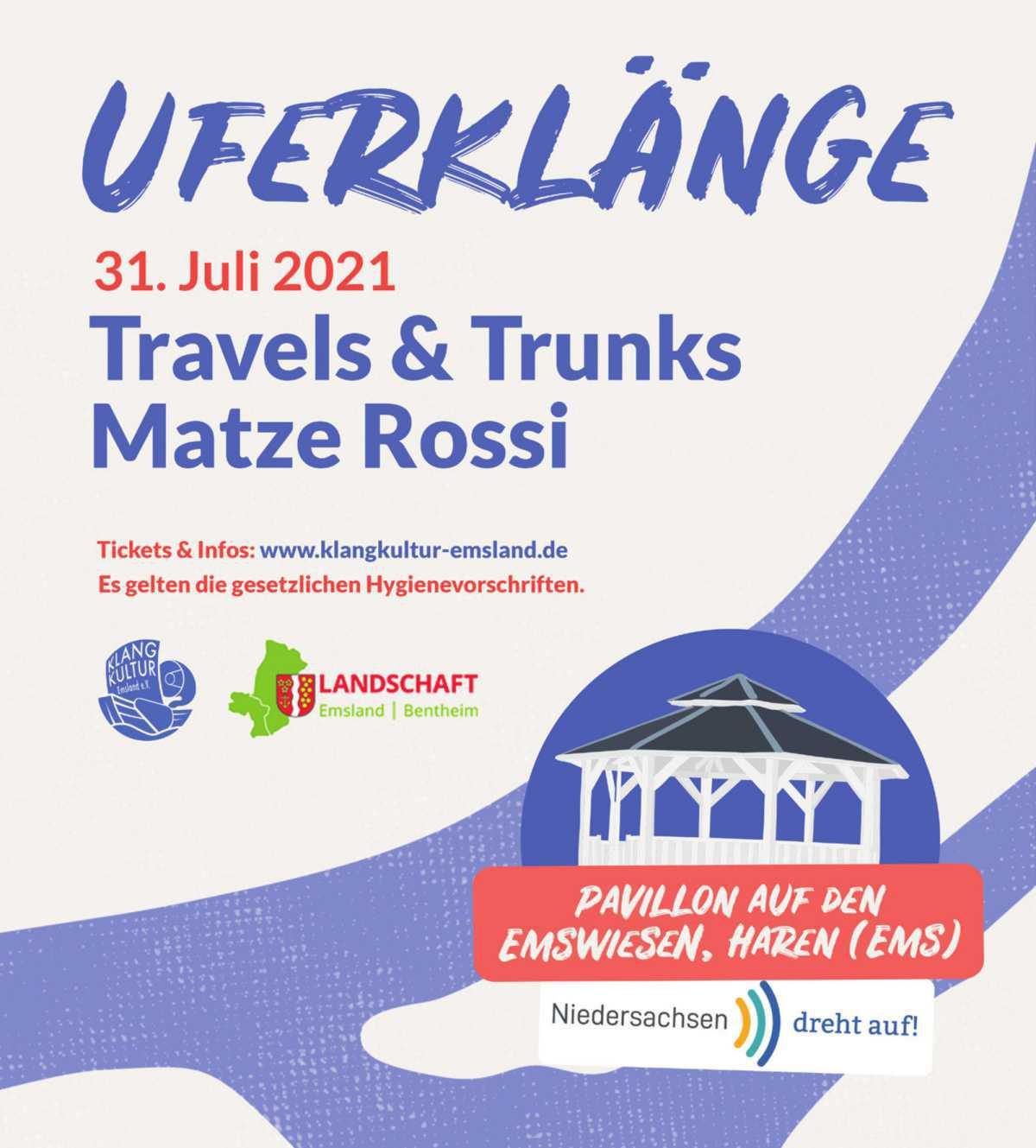 """""""Uferklänge"""" 31/07 - """"Travels & Trunks"""" & """"Matze Rossi"""""""