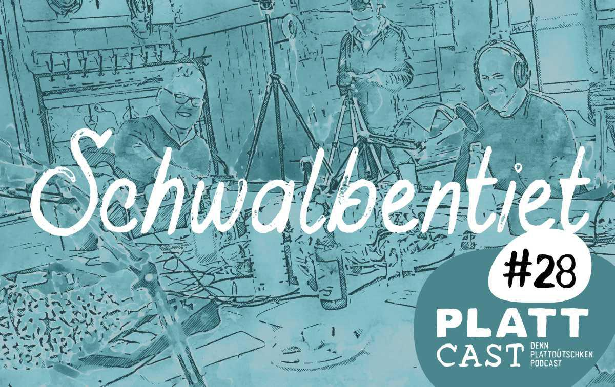 Plattcast #28 - Schwalbentiet in London
