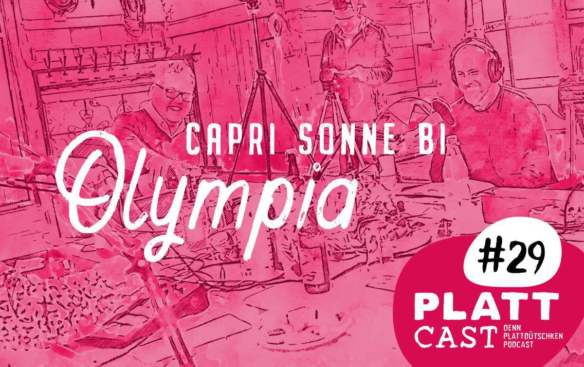 Plattcast #29 - Capri Sonne bi Olympia