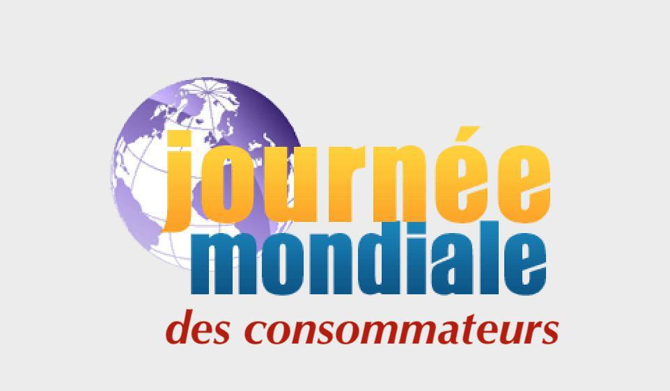 Le 15 mars, journée mondiale des consommateurs