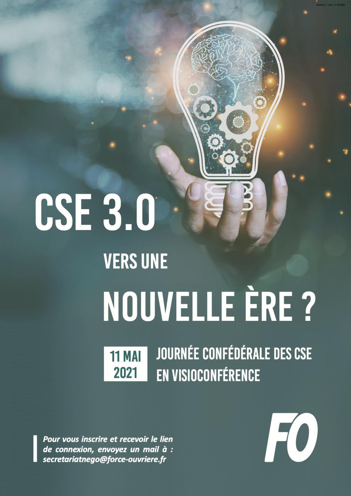 Journée confédérale des CSE du 11 mai 2021 - Le CSE 3.0 : vers une nouvelle ère ?