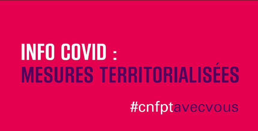 Info Covid : Mesures territorialisées