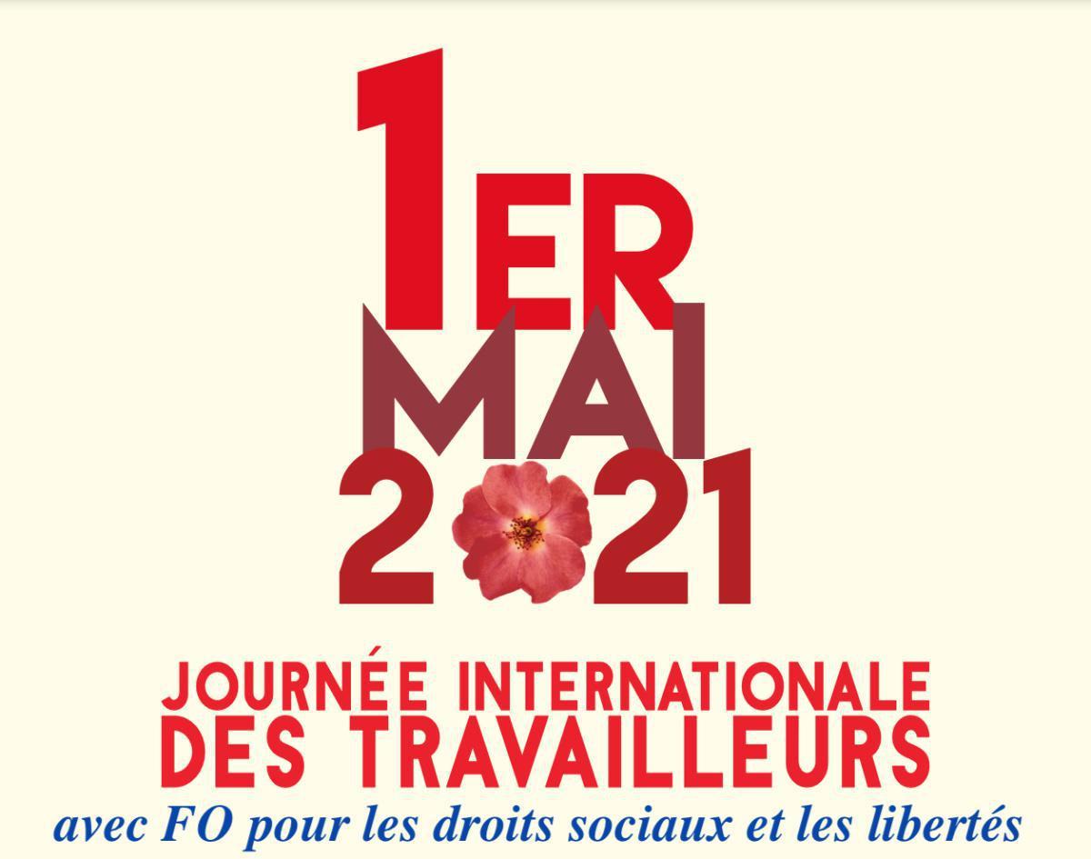 1er mai : ENSEMBLE POUR LES DROITS SOCIAUX ET LES LIBERTÉS