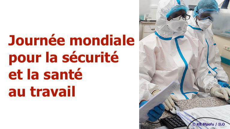 L'OIT préconise des systèmes de sécurité et de santé au travail résilients pour les prochaines crises