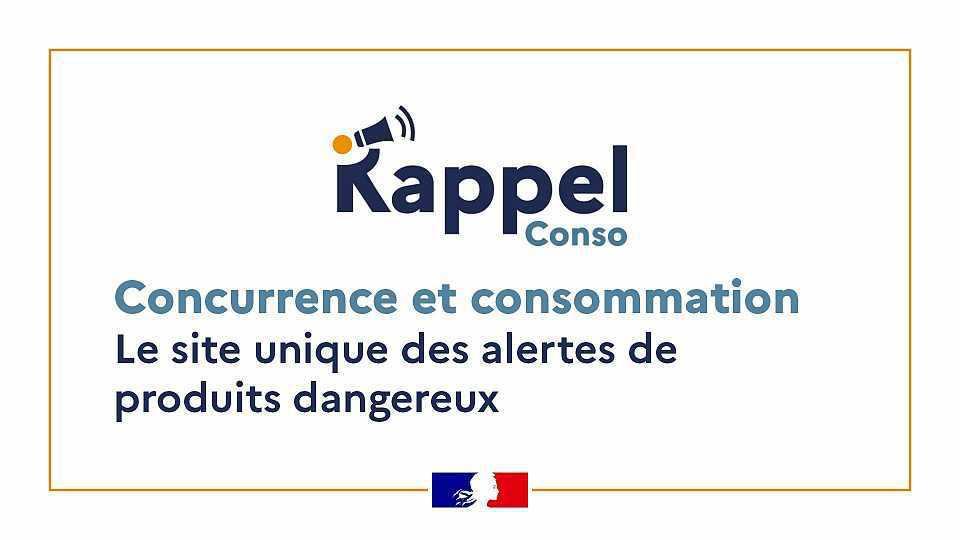 Lancement d'un site Internet dédié aux rappels de produits dangereux