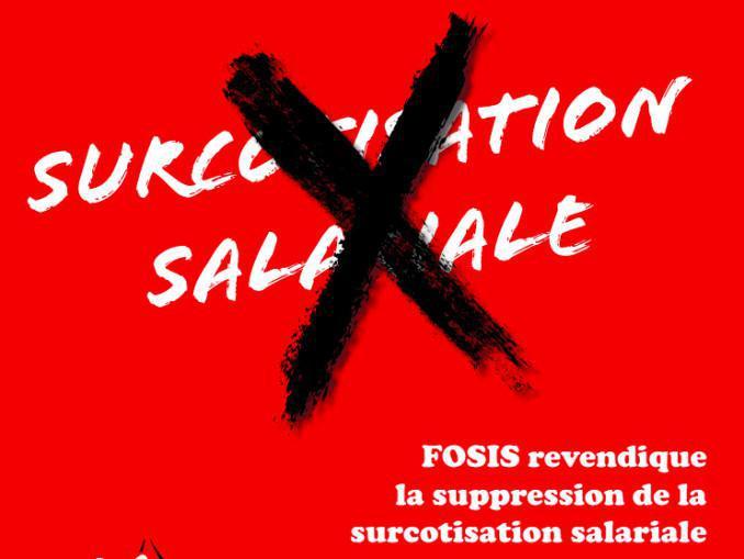 """Sur-cotisation salariale """"Prime de Feu"""" : FOSIS revendique sa suppression !"""