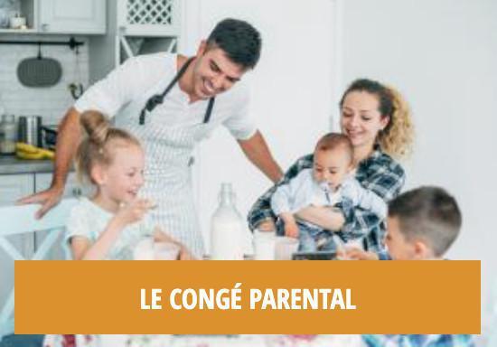 Les droits liés aux enfants : le congé parental