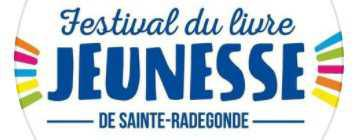 Festival du livre jeunesse de Sainte-Radegonde