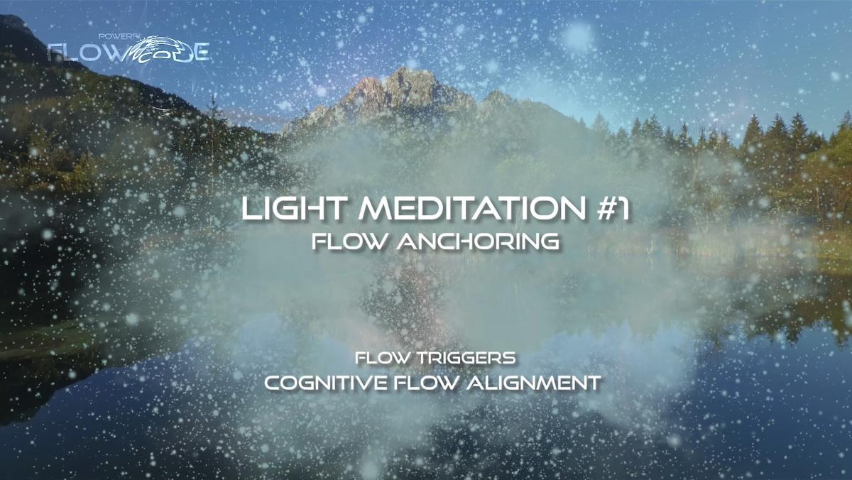 Flow Anchoring - Light Meditation #1 (Free)