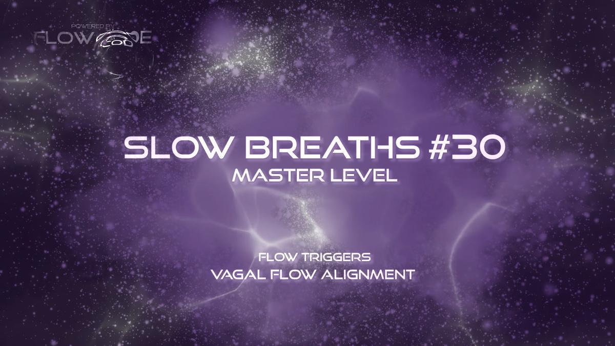 Flow Slow Breaths #30 (Free)