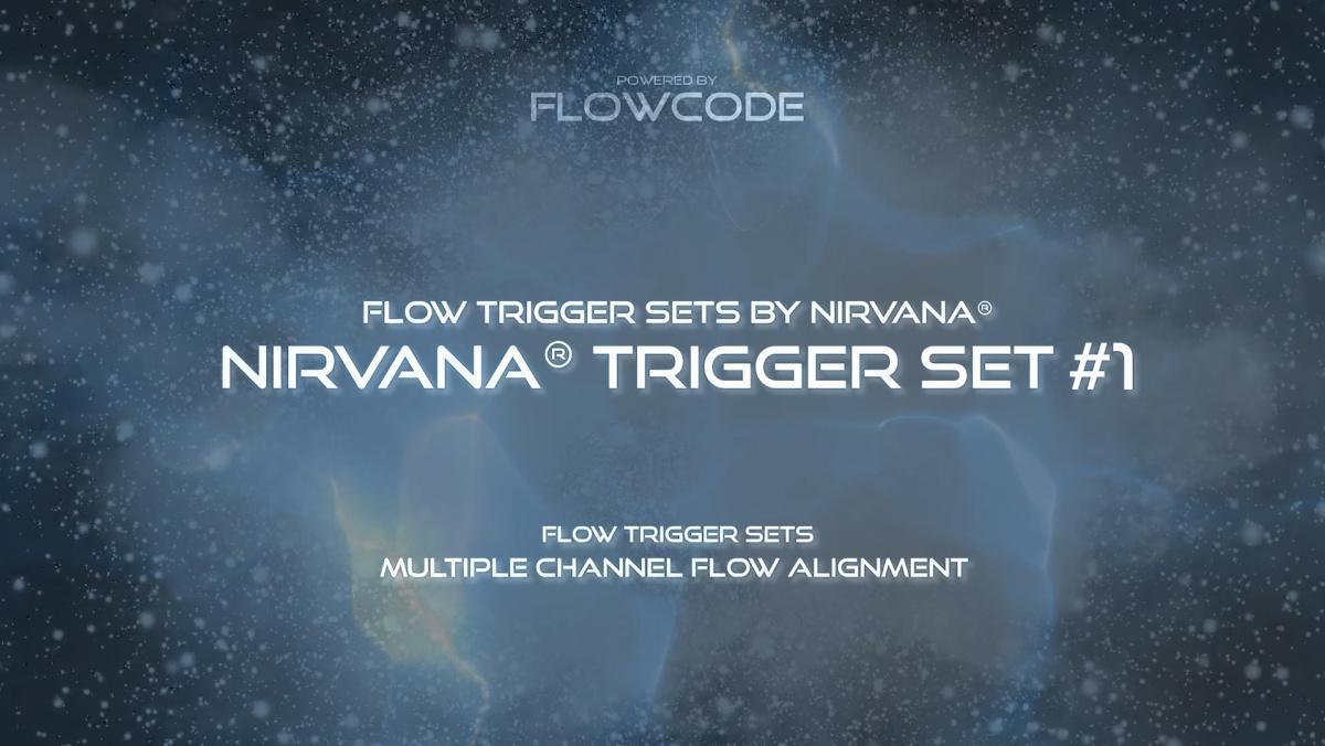Flow Nirvana - Trigger set #1 (Free)