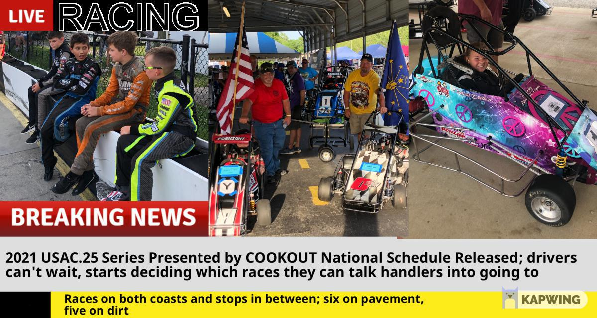USAC.25 SERIES PRESENTED BY COOKOUT RELEASES 2021 NATIONAL SCHEDULE