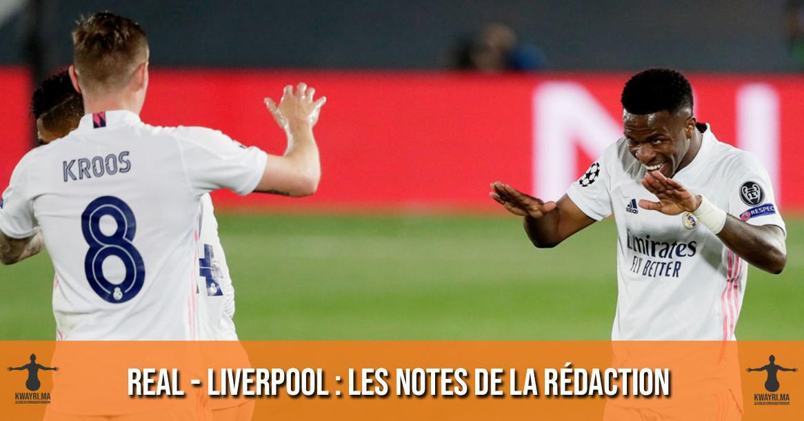 Real Madrid - Liverpool : Les notes de la rédaction !
