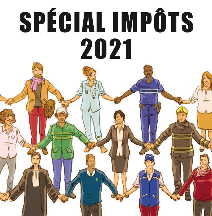 l'INFO : Spécial impôts 2021