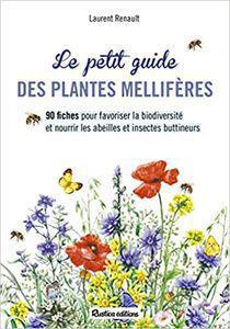 TOP 10 des livres pour mieux connaitre les plantes mellifères.