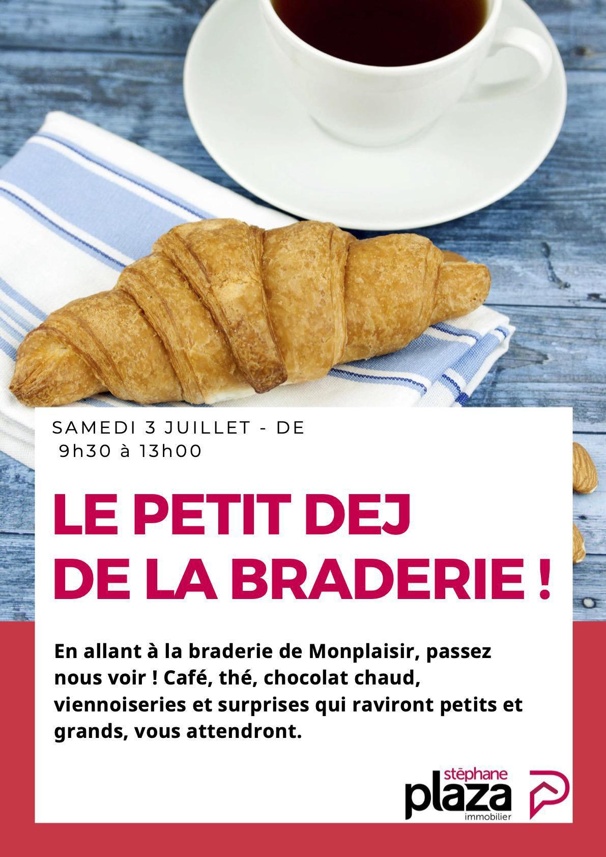 03/07 : l'agence Stéphane Plaza Immobilier vous accueille pour le petit dej de la braderie