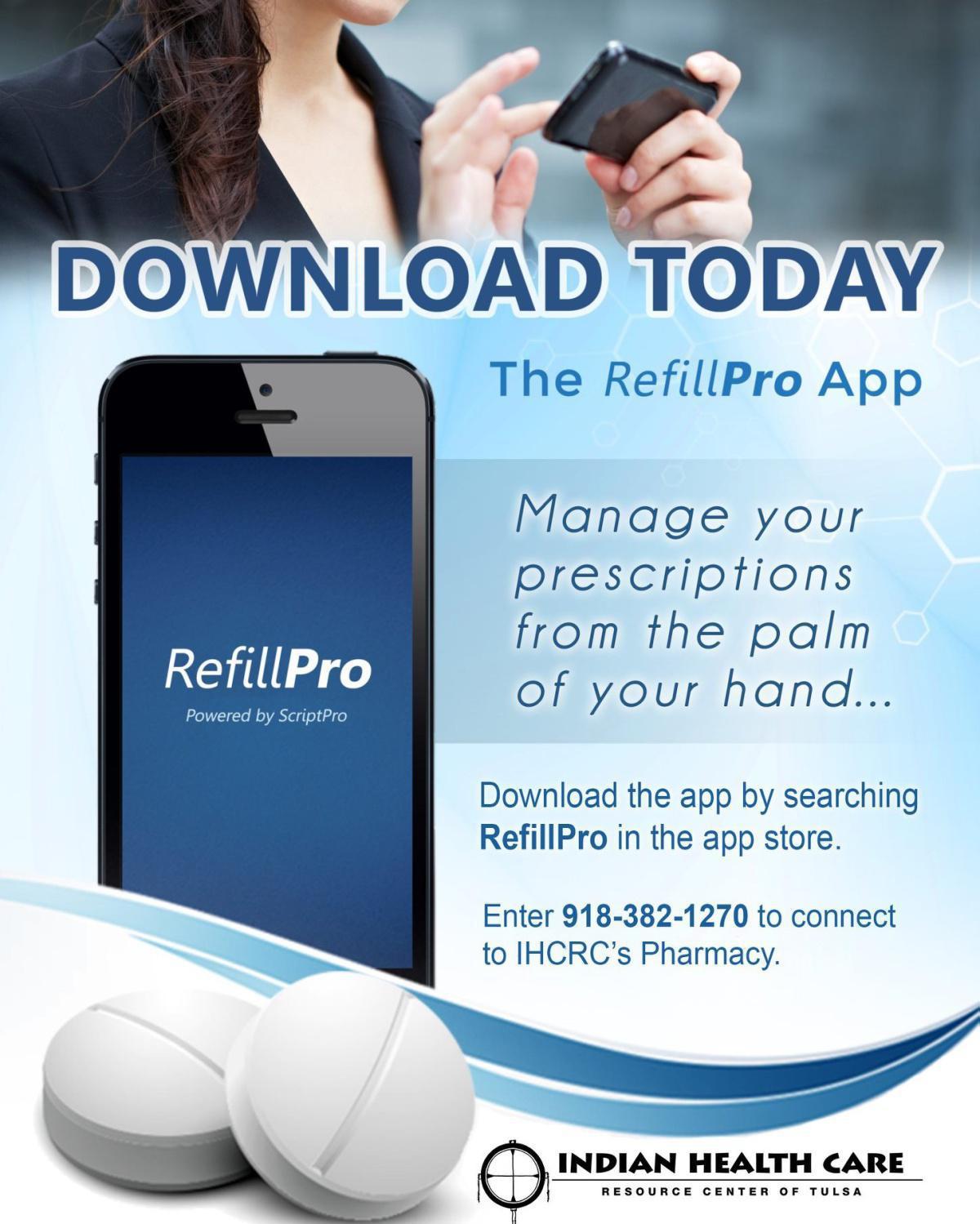 Make Pharmcy Refills Easy, Download Our App