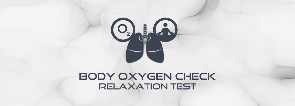 Body oxygen & relaxation test