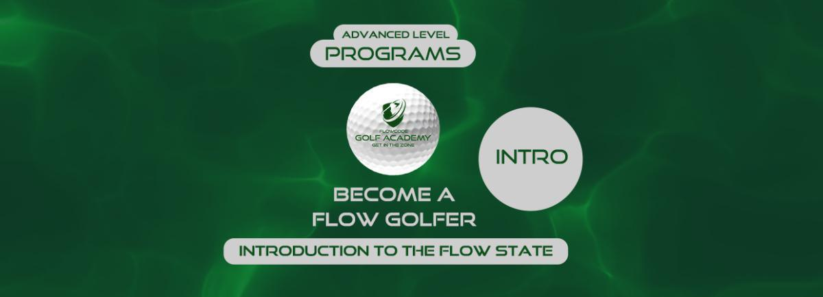 Introduction to the flow state (Advanced)