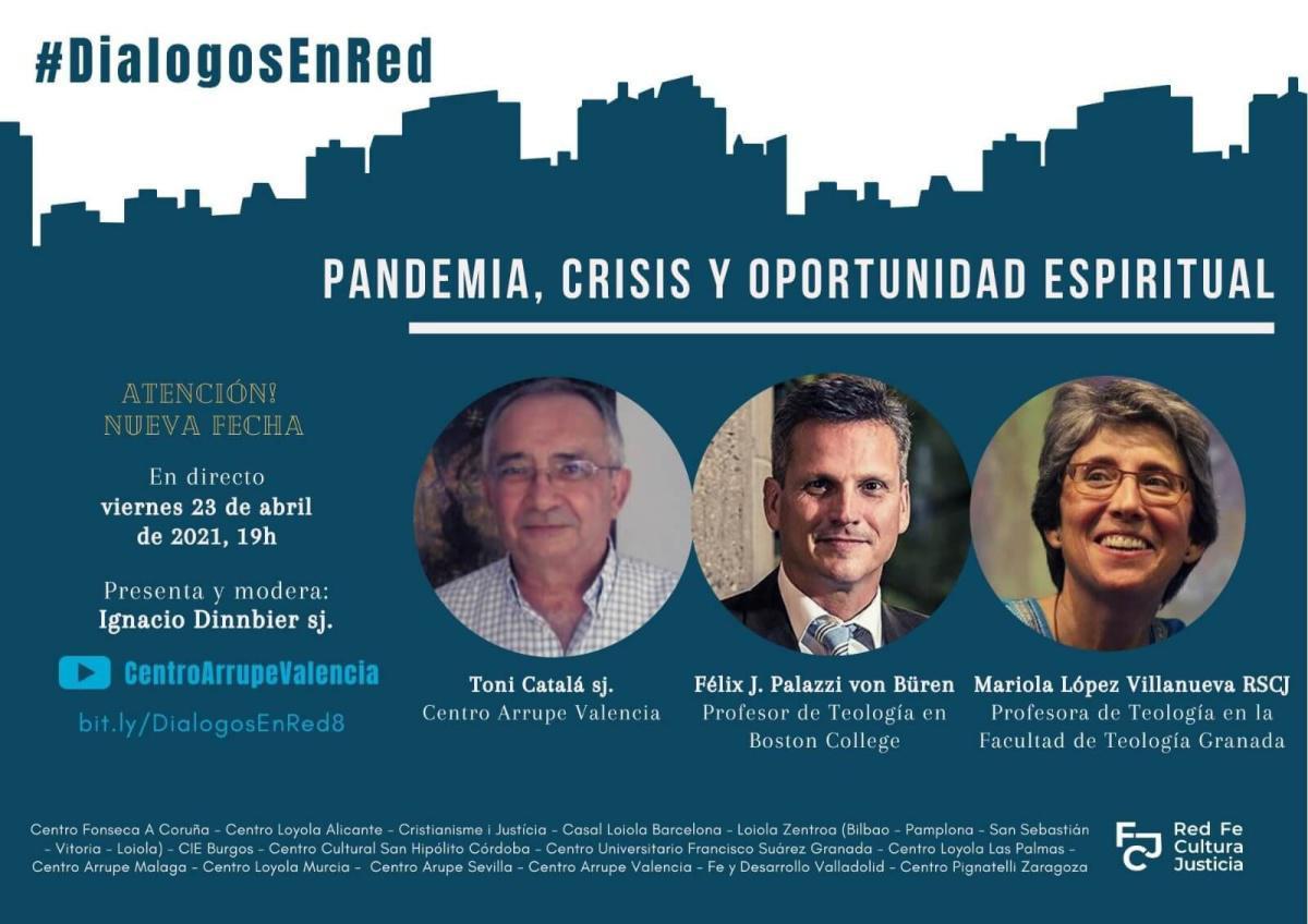 #DiálogosEnRed - Pandemia, Crisis y Oportunidad Espiritual