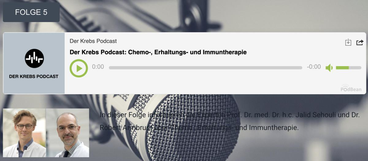 Der Krebs Podcast - Folge 5: Chemo-, Erhaltungs- und Immuntherapie
