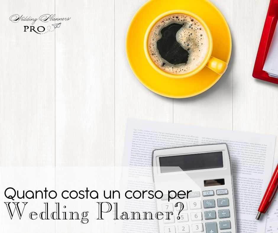 Quanto costa un corso per Wedding Planner?