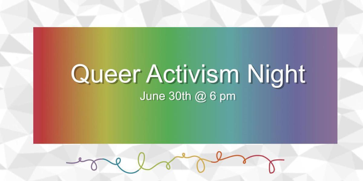 Queer Activism Night