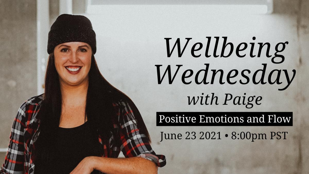 Wellbeing Wednesday - Positive Emotions and Flow