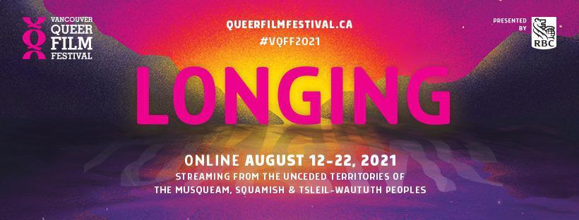 Vancouver Queer Film Festival - Online August 12 - 22