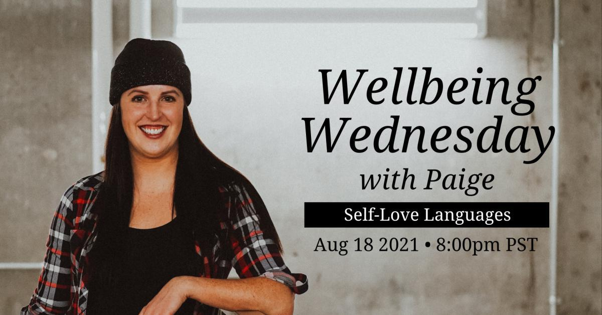 Wellbeing Wednesday - Self-Love Languages
