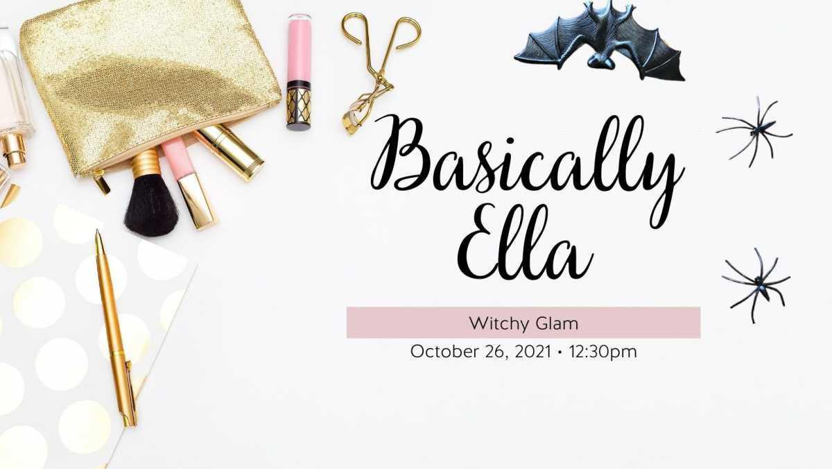 Basically Ella - Witchy Glam