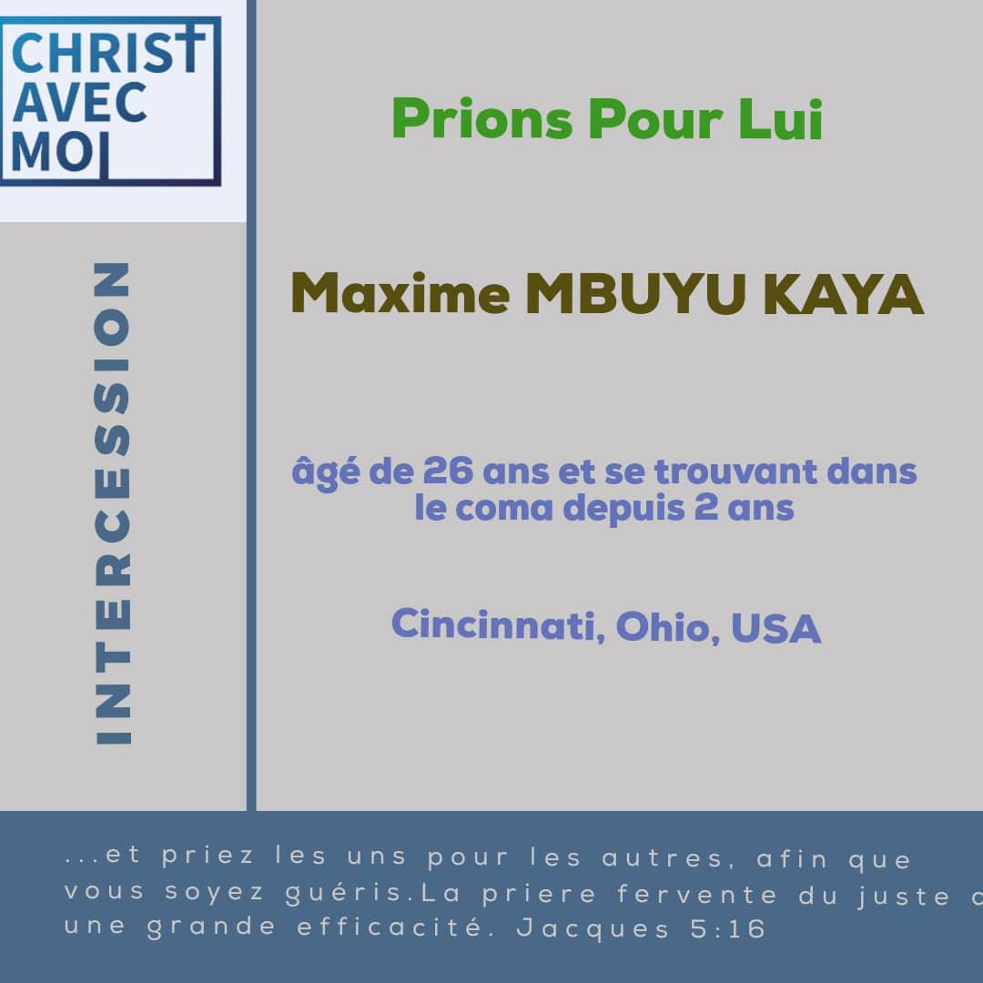 Prions pour Maxime MBUYU KAYA, 26 ans à Cincinnati Ohio, USA, dans le coma depuis 2 ans