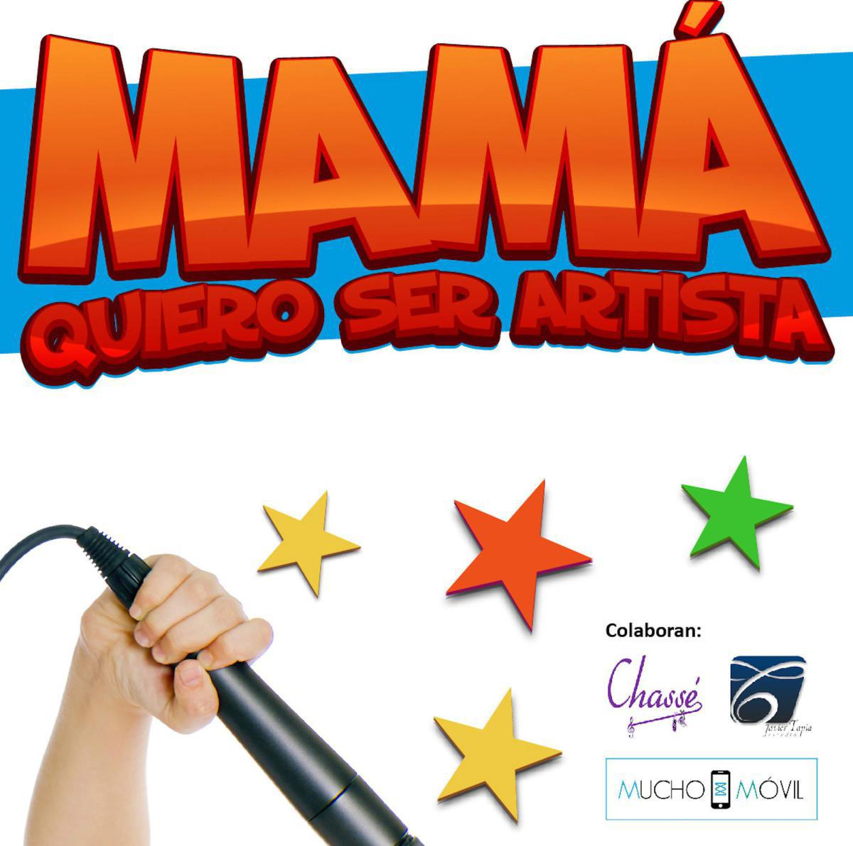 "BASES DEL CONCURSO: 7º CONCURSO ""MAMÁ QUIERO SER ARTISTA"""