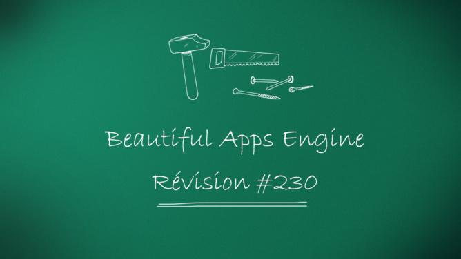 Beautiful Apps Engine: révision #230
