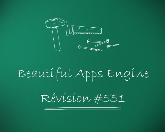 Beautiful Apps Engine: révision #551