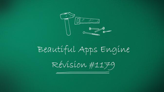 Beautiful Apps Engine : Révision #1179