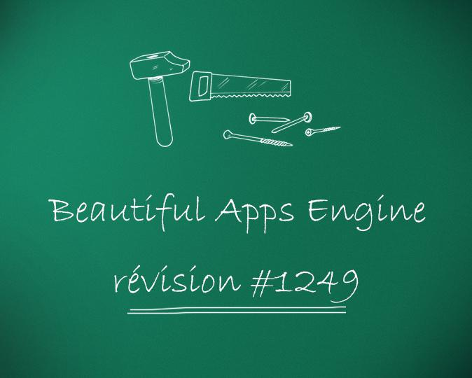 Beautiful Apps Engine: Révision #1249