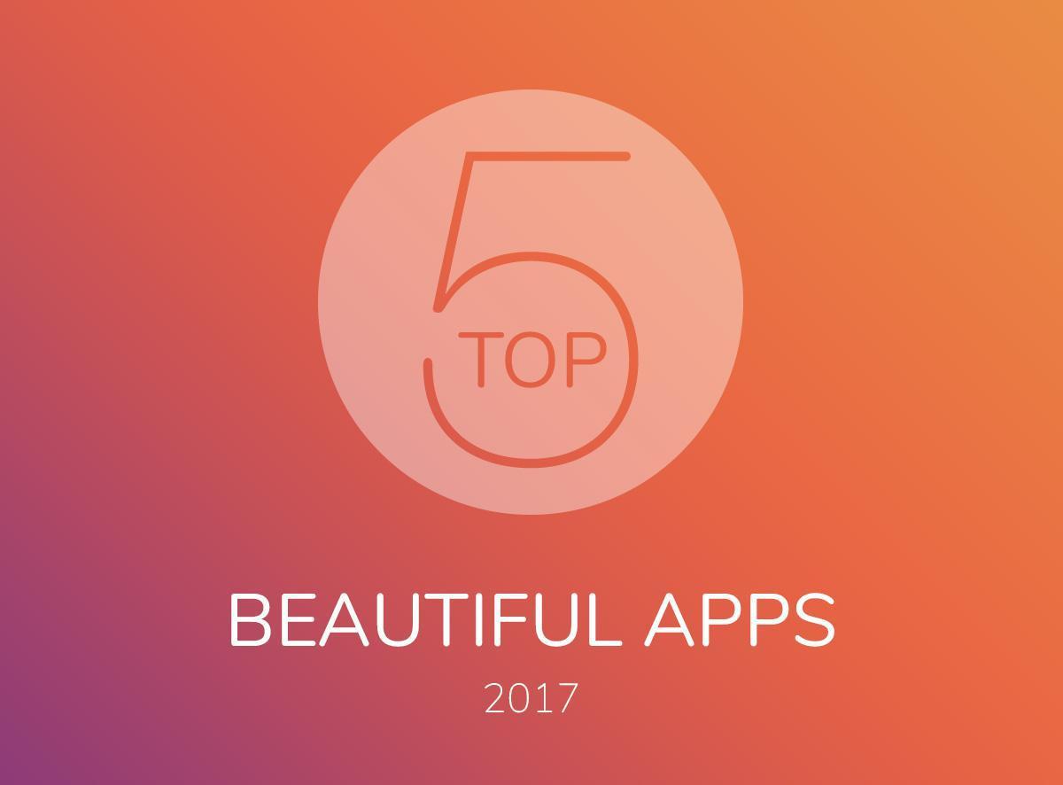 Top 5 des Beautiful Apps 2017